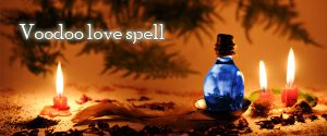 Voodoo love spell 300x125 - Powerful vashikaran love spells Norway